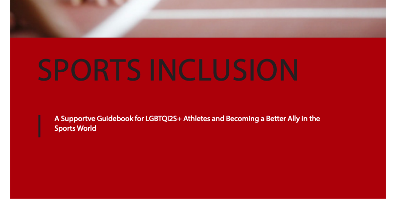 Screen shot of Sport Inclusion: A supportive guidebook for LGBTQI2S+ Athletes and Becoming a Better Ally in the Sports World