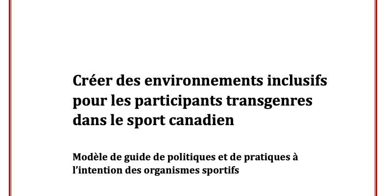 Créer des environnements inclusifs pour les participants transgenres dans le sport canadien page titre